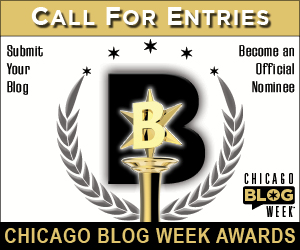 Call For Entries Chicago Blog Week Awards 2015 Enter Now!